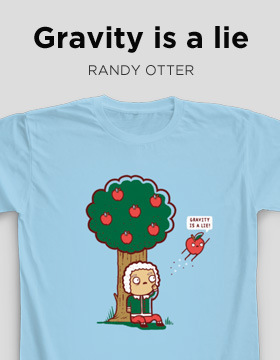 Gravity is a lie T-shirt Camaloon